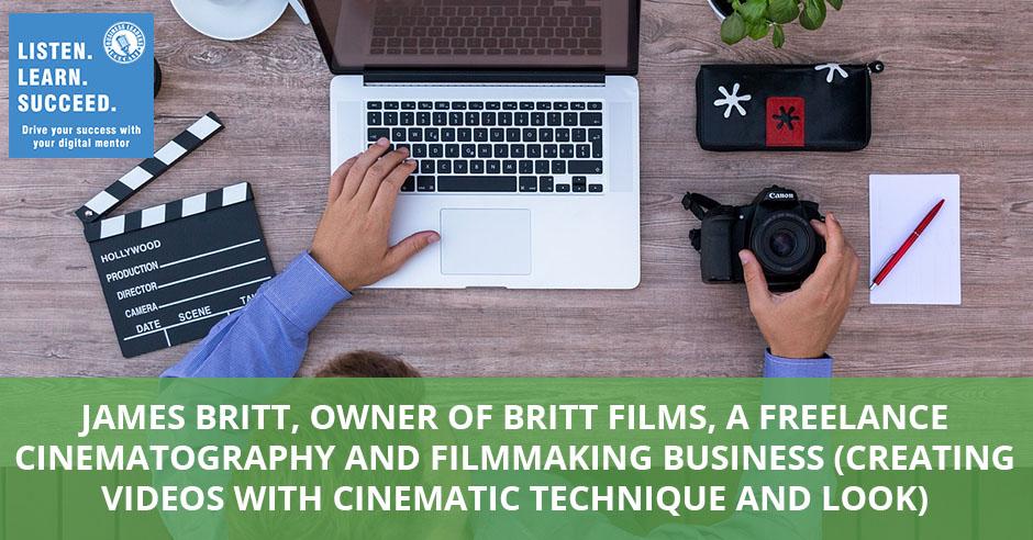 BLP James Britt | Cinematography And Filmmaking