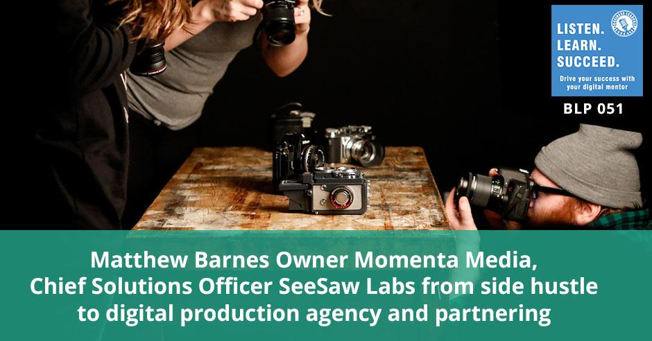 BLP 51 | Momenta Media