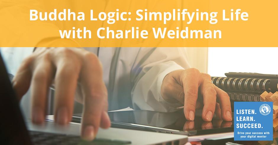 BLP Charlie Weidman | Buddha Logic