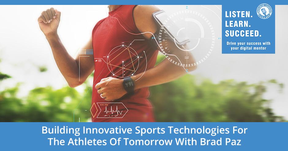 BLP Brad Paz   Innovative Sports Technologies
